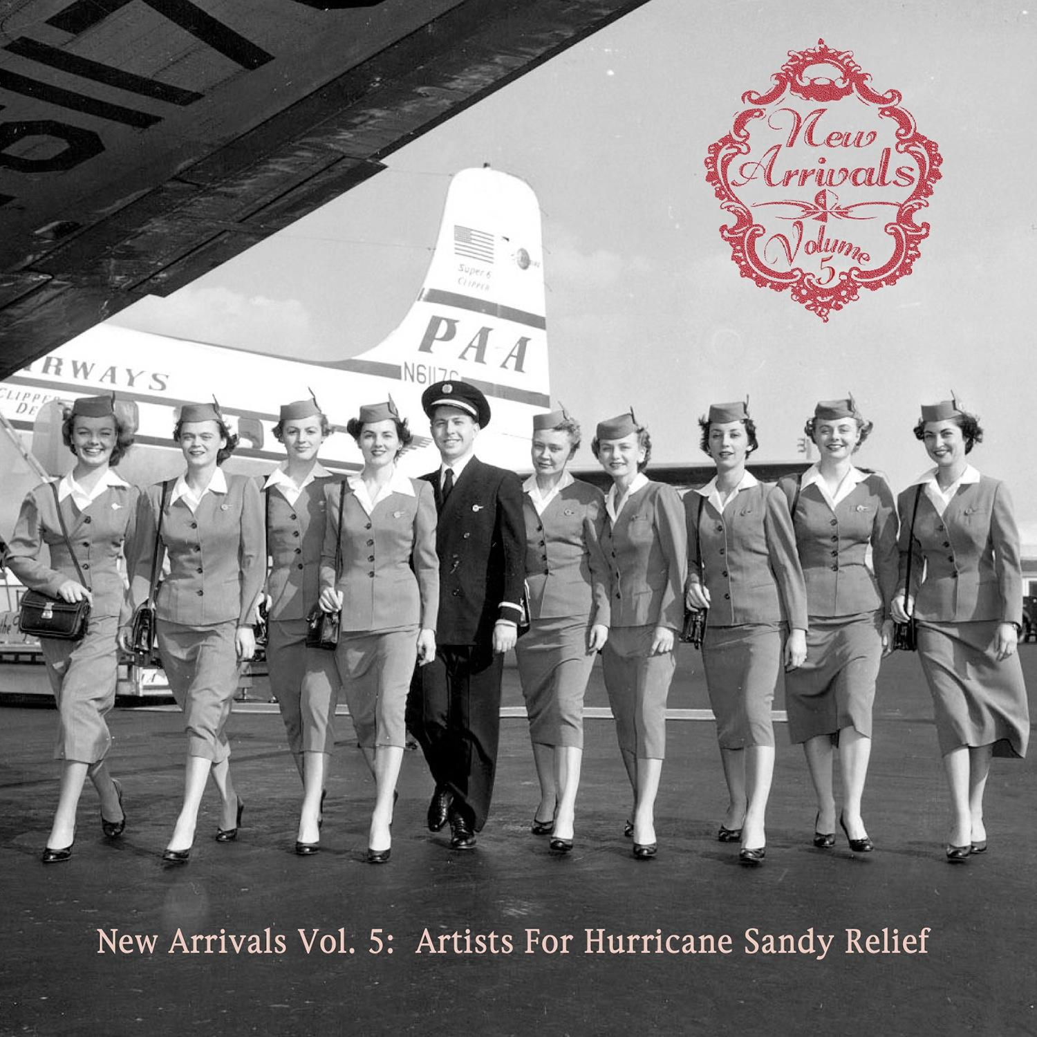 New Arrivals Vol. 5: Artists For Hurricane Sandy Relief